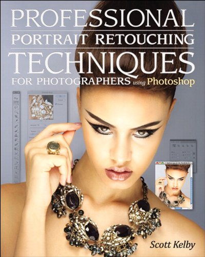 Professional Portrait Retouching Techniques for Photographers Using Photoshop (Voices That Matter) (English Edition)