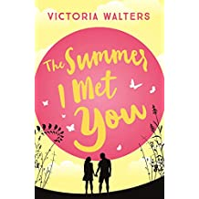 The Summer I Met You