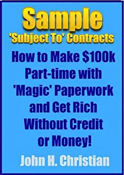 Sample 'Subject To' Contracts: How to Make $100k Part-time ...