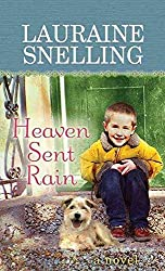 [(Heaven Sent Rain)] [By (author) Lauraine Snelling] published on (August, 2014)