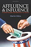 Affluence and Influence: Economic Inequality and Political Power in America (Russell Sage Foundation Copub)