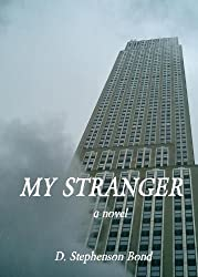 My Stranger: a novel (English Edition)