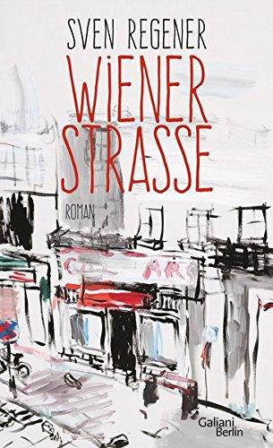 Buchseite und Rezensionen zu 'Wiener Straße' von Sven Regener