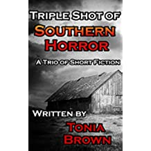 Triple Shot of Southern Horror (English Edition)