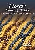 Mosaic Knitting Basics