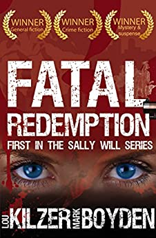 Fatal Redemption: First in the Sally Will series by [Kilzer, Lou, Boyden, Mark]