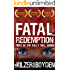 Fatal Redemption: First in the Sally Will series