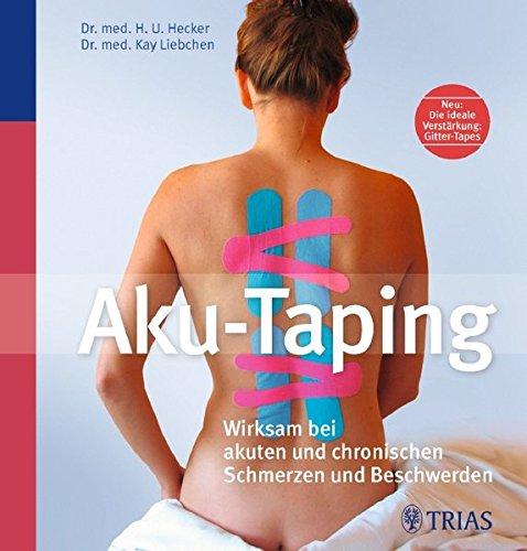 Aku-Taping: Wirksam bei akuten und chronischen Schmerzen und Beschwerden (Fitness-bettwäsche)
