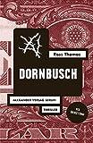 Dornbusch: Mit einem Briefwechsel zwischen Ross Thomas und Jörg Fauser (Ross-Thomas-Edition)