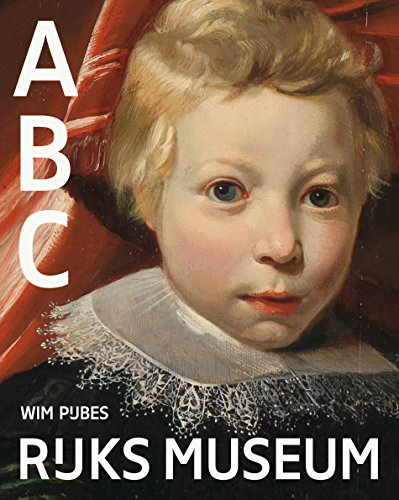 Het Rijksmuseum ABC …… (Dutch Edition) por Wim Pijbes