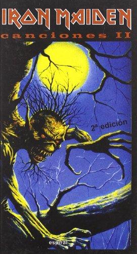 Canciones II de Iron Maiden (Espiral / Canciones) por Iron Maiden