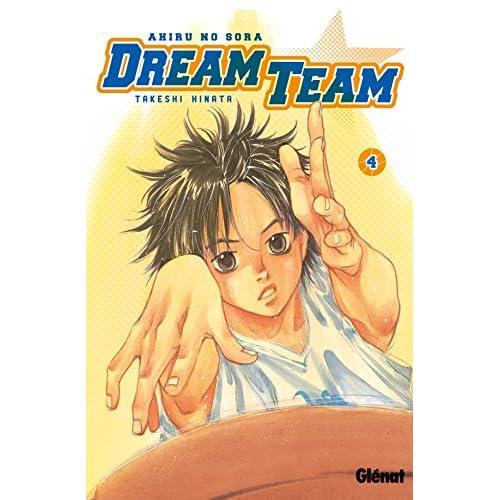 Dream Team - Tome 04: Ahiru no Sora