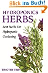 Hydroponics Herbs: Best Herbs For Hyd...