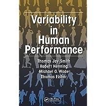 Variability in Human Performance (Human Factors and Ergonomics)