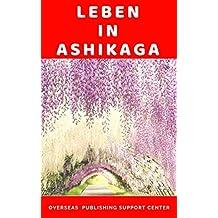 Leben in Ashikaga