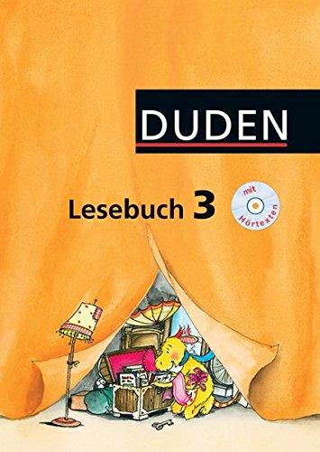 Duden Lesebuch - Alle Bundesländer (außer Bayern): 3. Schuljahr - Schülerbuch mit CD Hörtexte
