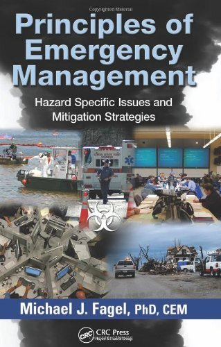 Principles of Emergency Management: Hazard Specific Issues and Mitigation Strategies (2011-12-12)