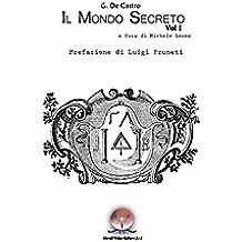Il Mondo Secreto (i Ritrovati)