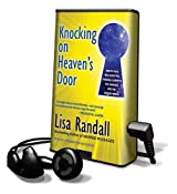 Knocking on Heaven's Door: How Physics and Scientific Thinking Illuminate the Universe and the Modern World [With Earbuds] (Playaway Adult Nonfiction)