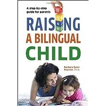Raising a Bilingual Child-