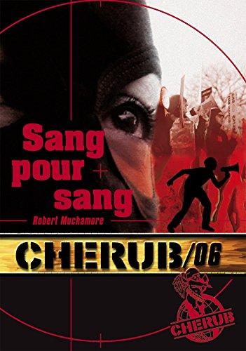 Cherub (Mission 6) - Sang pour sang (ROMANS POCHE) (French Edition)