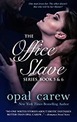 The Office Slave Series, Book 5 & 6 Collection (The Office Slave Collection) (Volume 3) by Opal Carew (2016-03-15)