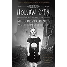 Hollow City: The Second Novel of Miss Peregrine's Children (2015) (Miss Peregrine's Peculiar Children, Band 2)