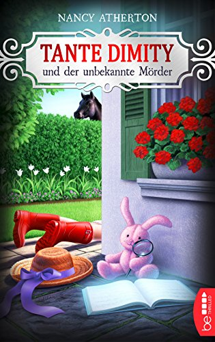 Tante Dimity und der unbekannte Mörder (Ein Wohlfühlkrimi mit Lori Shepherd 7)