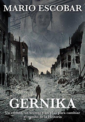 Gernika: Historia, amor y suspense