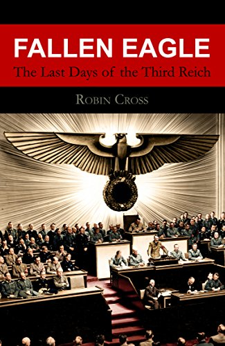 Reich Thistle (Fallen Eagle: The Last Days of the Third Reich (English Edition))