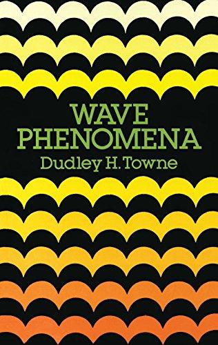 Wave Phenomena (Dover Books on Physics) por Dudley H. Towne
