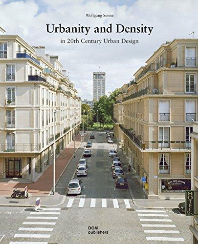 Urbanity and density in 20 th century urban design par Wolfgang Sonne