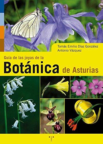 Guía de la joyas de la botánica de Asturias (Asturias Libro a Libro (2ª época))