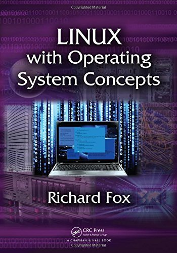 Linux with Operating System Concepts by Richard Fox (2014-08-26) par Richard Fox