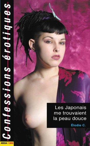 Les confessions érotiques n°290 : les japonais trouvaient peau douce