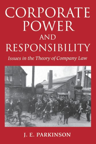 Corporate Power and Responsibility: Issues in the Theory of Company Law (Clarendon Paperbacks)