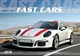 Fast Cars 2018 - Der Sportwagenkalender - Bildkalender quer (49 x 34) - Autokalender - Technikkalender