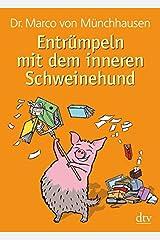 Entrümpeln mit dem inneren Schweinehund Taschenbuch