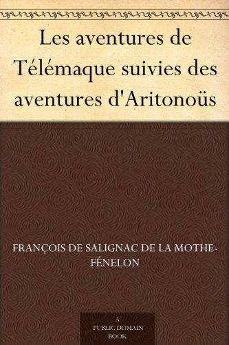 Les aventures de Télémaque suivies des aventures d'Aritonoüs (French Edition)