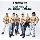 Dei Megli dei Nostri Megli (4 CD)