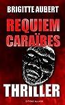 Requiem Caraïbes: Thriller par Aubert