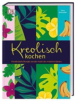 Kreolische Küche und kreolische Rezepte - Alles über ...