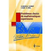Problèmes choisis de mathématiques supérieures (SCOPOS) (French Edition)