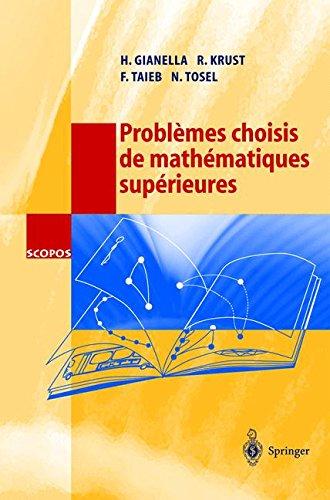 Problèmes chosis de mathématiques supérieures.