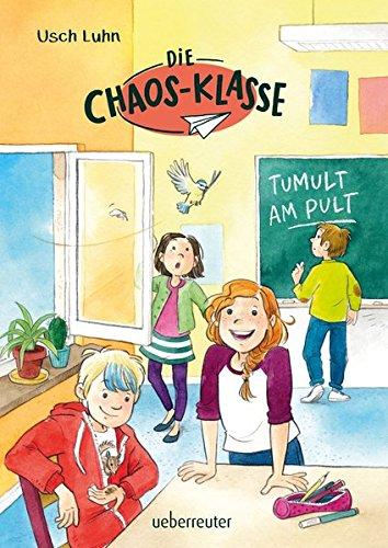 Die Chaos-Klasse - Tumult am Pult  Bd. 2