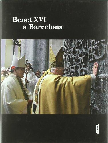 Benet XVI A Barcelona