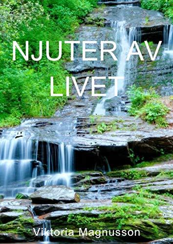 Njuter av livet (Swedish Edition)