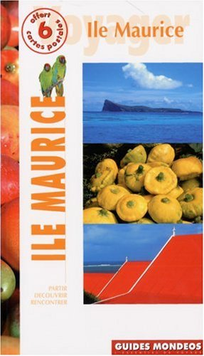 Île Maurice par Guide Mondéos