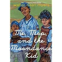Me, Mop, and the Moondance Kid (English Edition)
