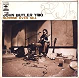John Trio Butler: Sunrise Over Sea (Tour Edition) (Audio CD)